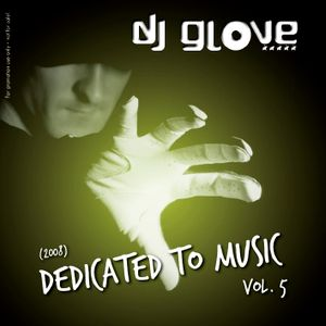 DJ Glove - Dedicated to Music vol.5 (2008)