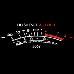 Du Silence Au Bruit #068