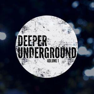 Deeper Underground Vol. 1