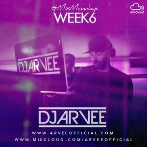 #MixMondays 10/2/14 (WEEK6) *VALENTINES MIX* @DJARVEE