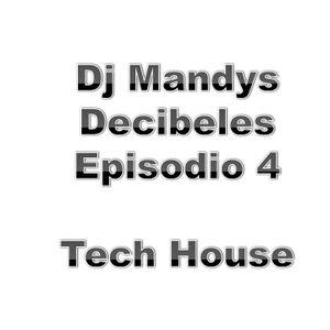 Dj Mandys - Decibeles Episodio 4