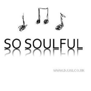 11th Feb 2012 - So Soulful (DJ Jai) - Saturday Soul Sessions - Podcast
