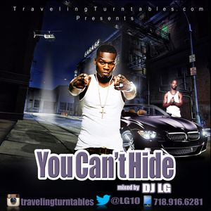 You Can't Hide - Mixed by Dj LG