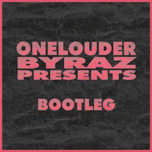 OneLouder.byRaz/Bootleg#3