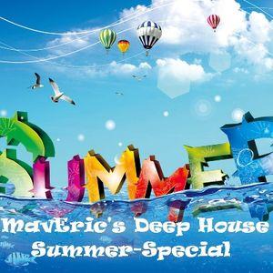 MavEric's Deep House Summer-Special Mix