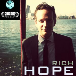 DD041 | The DigDeep Podcast mixed by Rich Hope