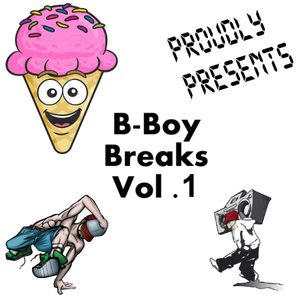 Eye Scream - B-Boy Breaks Vol. 1
