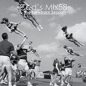 Ced's Mix58 - The Newborn Session