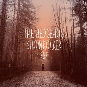 The Hedgehog - Showrocker 352 - 21.09.2017