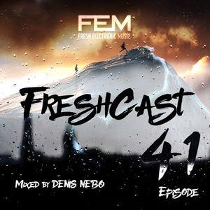 FreshCast - Episode 041 (Mixed by Denis Nebo)