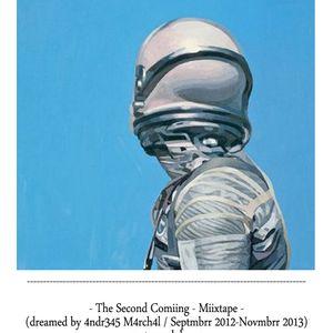 The Second Coming - Miixtape