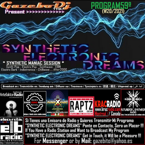 SYNTHETIC ELECTRONIC DREAMS Program59º (W20/2021) Session by Gazebo Dj TTM.