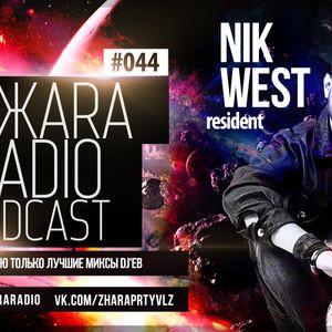 ЖARA Radio Podcast №44 (Week .06.02.14) Mixed By Nik West
