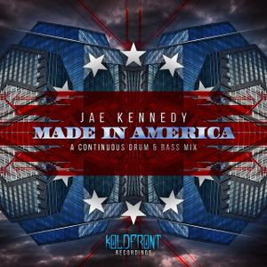 "Jae Kennedy ""Made In America"" DNB Vault Podcast 15"