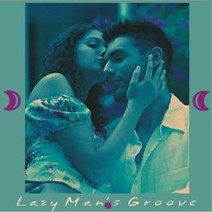 Lazy Man's Groove
