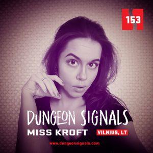 Dungeon Signals Podcast 153 - Miss Kroft