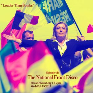 """LOUDER THAN BOMBS Ep #041 - """"National Front Disco"""""""