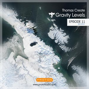 Thomas Create @ Gravity levels (Proton Radio) Episode 011 [2011-09-27]