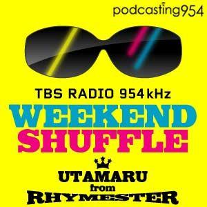 TBS Radio 宇多丸のウィークエンド・シャッフル DISCO954 Mixed by DJ MISTA SHAR