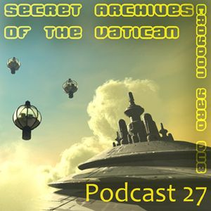 Secret Archives of the Vatican Podcast 27
