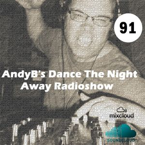 Dance The Night Away - AndyB - episode 91