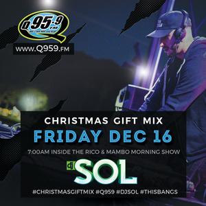 Dj Sol - Q959 Christmas Gift Mix 2016