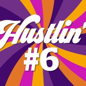 Hustlin' #6