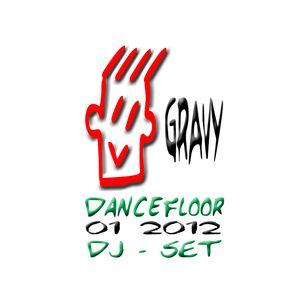 Gravy Dj - DanceFloor 01 2012