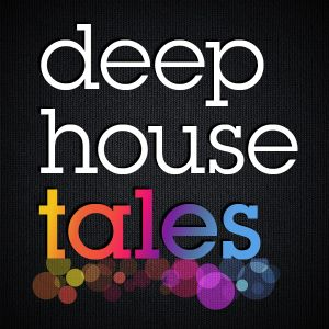 Deep House Tales