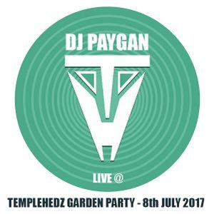 DJ PAYGAN - Live @ Templehedz Garden Party, 8th July 2017