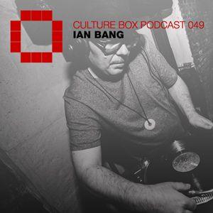 Culture Box Podcast 049 - Ian Bang