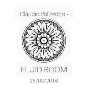 Claudio Polizzotto @Fluid Room (pamtengo.com) UK 25/03/2016