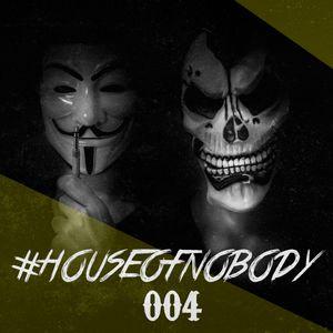 #HouseOfNobody 04