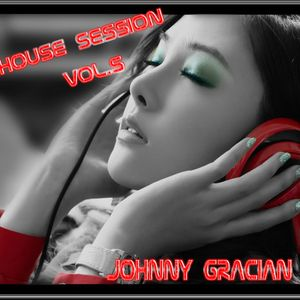 JOHNNY GRACIAN - House Session Vol.5