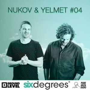 "Nucov & Yelmet ""SixDegrees Episode 4"""