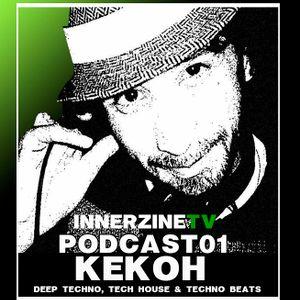 Kekoh - InnerZine Podcast 001
