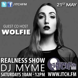 DJ Myme - The Realness Show 161 - Wolfie