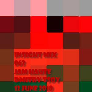 Jam Haut - iNsight Mix 063