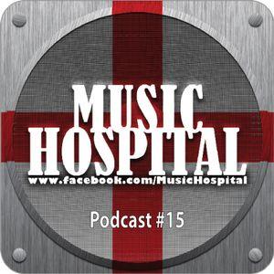 Music Hospital Podcast #15 Februar 2016 Mix by Dina Liks