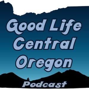 GLCO 19 ~ Discovering the path of a lost boy to an international leader and Central Oregon with Past
