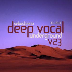 DEEP VOCAL Underground Volume TWENTY THREE - October 2017