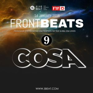 FRFID x 5BEAT presents FRONTBEATS eps 9 (Hosted by COSA )