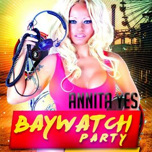 Baywatch Party Spain MY THE CLUB live by ANNITA YES
