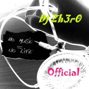 Dj Zh3r0 - 24tH jAnUaRy MiX