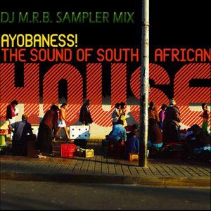 'Ayobaness!...' DJ m.r.b. Sampler Mix