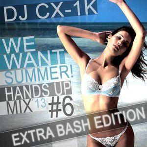 DJ CX-1k - Hands UP Mix 2013 #6 [HU!Tunes] ★ [EXTRA BASH EDITION]