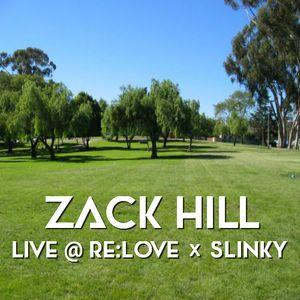 Zack Hill - Live @ Re:Love x Slinky (July 2015)