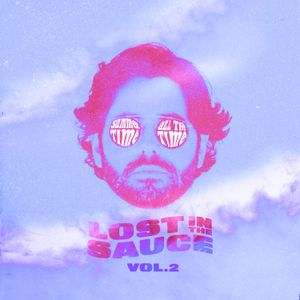 Lost in the Sauce Vol. 2