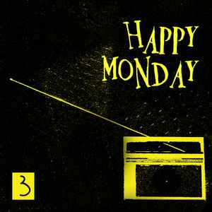 Happy  Monday 3