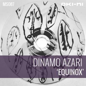 EQUINOX by Dinamo Azari